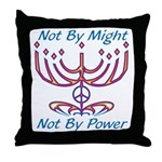Not By Might Throw Pillow