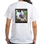 Save a Life = Go to Jail White T-Shirt