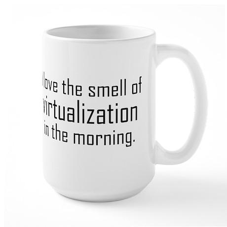 I Luv The Smell of Virtualiza Large Mug
