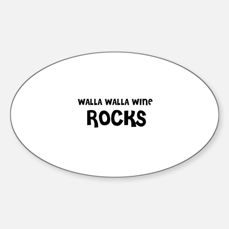 WALLA WALLA WINE ROCKS Oval Decal