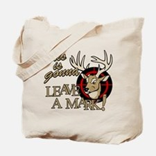 This is Gonna Leave a Mark Deer Hunting Tote Bag
