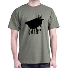 Got Taft? T-Shirt