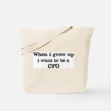 Be A CFO Tote Bag
