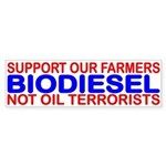 BIODIESEL SUPPORT OUR FARMERS NOT OIL TERRORISTS