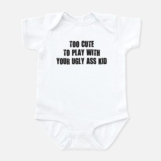 Too Cute Infant Bodysuit