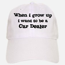 Be A Car Dealer Baseball Baseball Cap