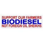 SUPPORT OUR FARMERS NOT FOREIGN OIL SHEIKHS
