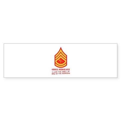 Grill Sgt. Bumper Sticker