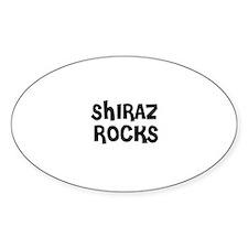 SHIRAZ ROCKS Oval Decal