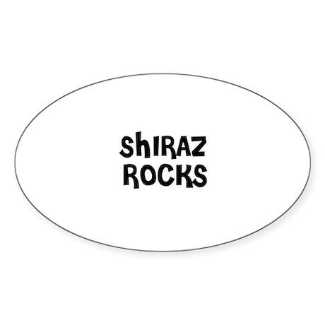 SHIRAZ ROCKS Oval Sticker