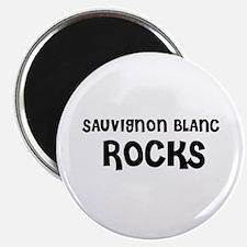 SAUVIGNON BLANC ROCKS Magnet