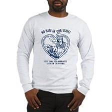 """""""No Hate in Our State!"""" Long Sleeve T-Sh"""