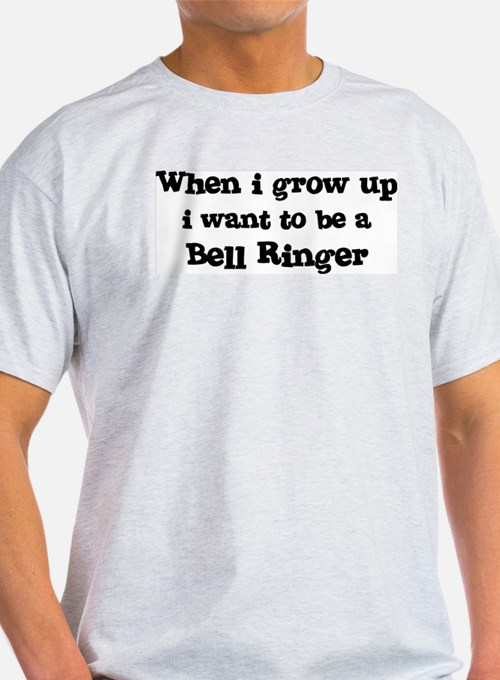 Be A Bell Ringer Ash Grey T-Shirt