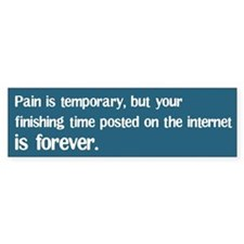 Pain is Temporary Bumper Car Sticker
