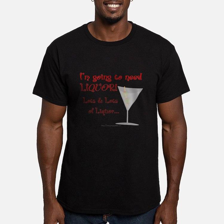Need Liquor T