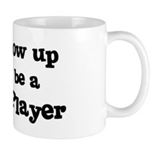 Be A Baseball Player Mug