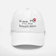 Kiss Me Network Admin Baseball Baseball Cap