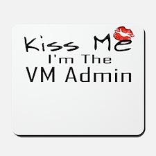 Kiss Me VM Admin Mousepad