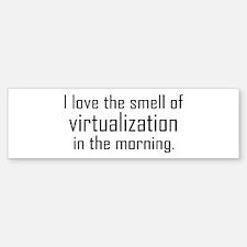 I Luv The Smell of Virtualiza Bumper Bumper Bumper Sticker