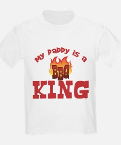 Daddy is a BBQ King T-Shirt