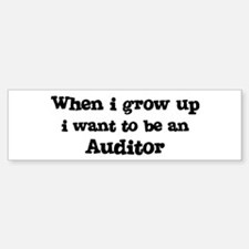 Be An Auditor Bumper Bumper Bumper Sticker