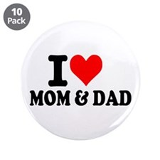 "I love Mom & Dad 3.5"" Button (10 pack)"