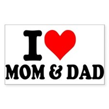 I love Mom & Dad Rectangle Decal
