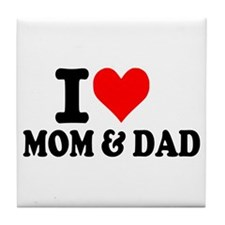 I love Mom & Dad Tile Coaster