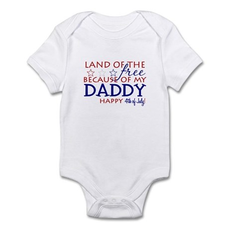 Land of the free ... daddy Infant Bodysuit