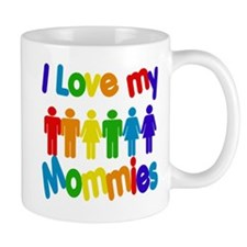 I love my Mommies Mug