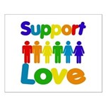 Support Love Small Poster