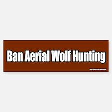 Ban Aerial Wolf Hunting Bumper Bumper Bumper Sticker