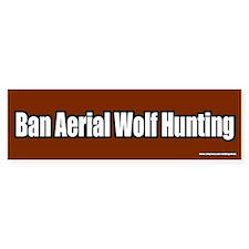 Ban Aerial Wolf Hunting Bumper Bumper Sticker