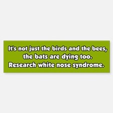 White Nose Syndrome Bumper Bumper Bumper Sticker