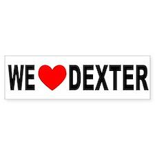 WE <3 DEXTER Bumper Bumper Sticker