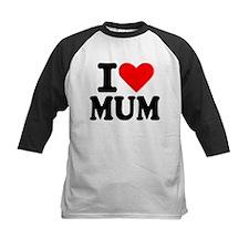I love Mum Tee