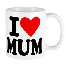 I love Mum Small Mug