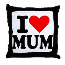 I love Mum Throw Pillow