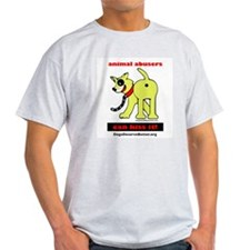 Animal Abusers Can Kiss It! T-Shirt