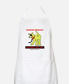Animal Abusers Can Kiss It! BBQ Apron