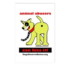 Animal Abusers Can Kiss It! Postcards (Package of