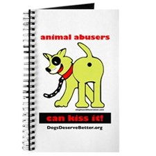 Animal Abusers Can Kiss It! Journal