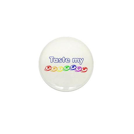 Taste my rainbow! Mini Button (10 pack)