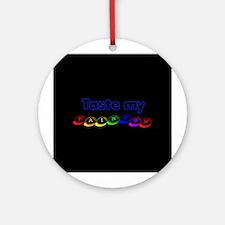 Taste my rainbow! Ornament (Round)
