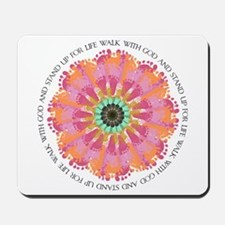 Stand Up For Life Mousepad