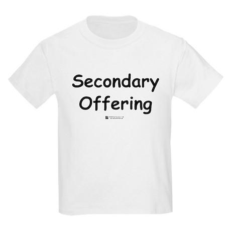 Secondary Offering - Kids T-Shirt