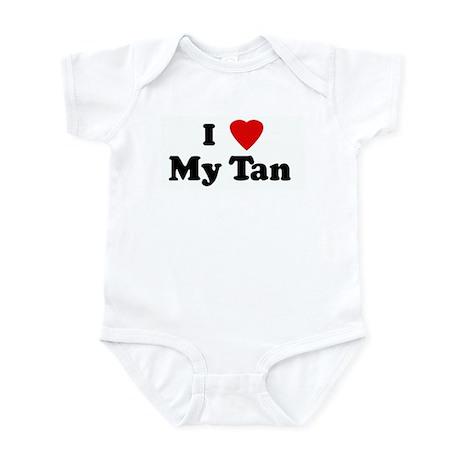 I Love My Tan Infant Bodysuit