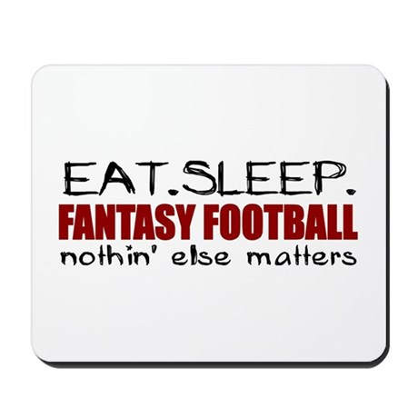 Eat Sleep Fantasy Football Mousepad