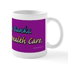 Screw The Banks Mug