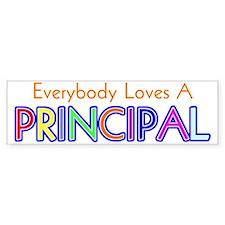 Everybody Loves A Principal Bumper Bumper Sticker